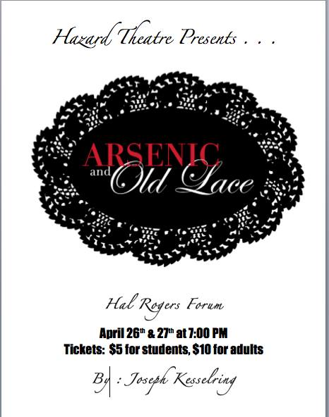 Arsenic and Old Lace @ The Forum | Hazard | Kentucky | United States