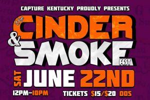 Cinder & Smoke Fest @ Thatcher's Downtown - Jackson   Jackson   Kentucky   United States