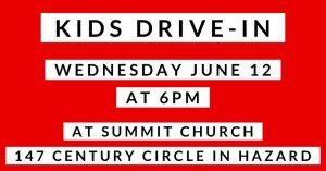 Kids Drive-In @ Summit Church - Hazard | Hazard | Kentucky | United States