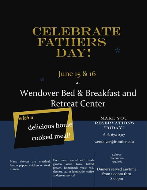 Wendover - Celebrate Fathers Day! @ Wendover Bed & Breakfast and Retreat Center | Wendover | Kentucky | United States