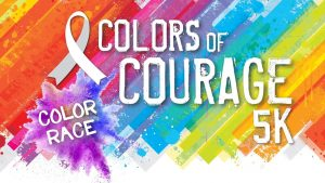 Colors of Courage 5K Run/Walk @ Pikeville Medical Center | Pikeville | Kentucky | United States