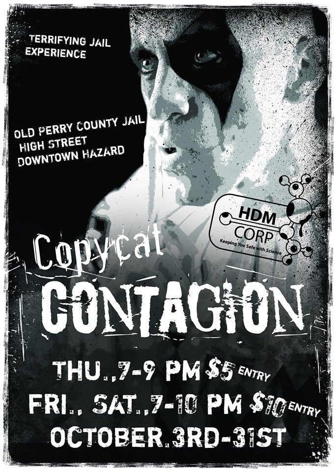 Copycat Contagion @ Perry County Courthouse (Old Jail)