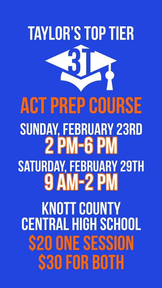 Taylors Top Tier ACT Prep Course @ Knott County Central High School | Hindman | Kentucky | United States