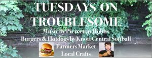 Tuesdays on Troublesome Grand Opening @ Knott County Farmer's Market   Whitesburg   Kentucky   United States