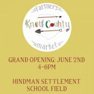Knott County Farmers Market Grand Opening @ Knott County Farmer's Market | Hindman | Kentucky | United States
