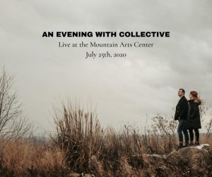 An Evening With Collective @ Mountain Arts Center | Prestonsburg | Kentucky | United States